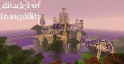 Citadel of Tranquility Minecraft Map & Project