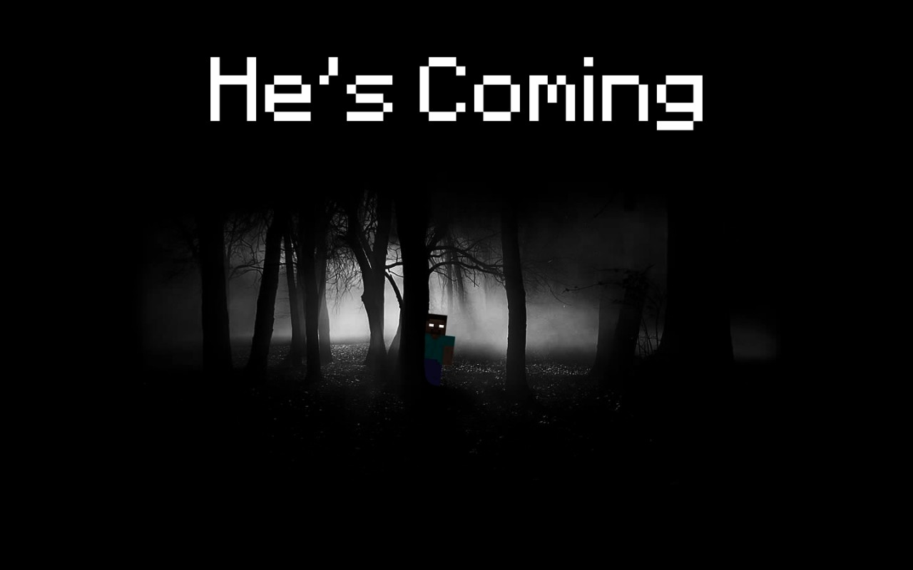 Herobrine Hes Coming Wallpaper VARIOUS RESOLUTIONS