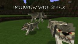 A Talk with Sphax