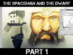 The Spaceman & The Dwarf FULL STORY Minecraft Blog Post