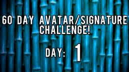 60 Day Avatar/Signature Challenge - Day 1! Minecraft Blog