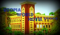 Utopia World Hotel - Luxury Resort - Contest Minecraft Map & Project