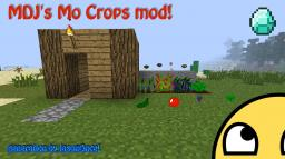 Mo Crops mod by MDJ and JasonOnce! [1.1] Minecraft Mod