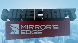 Mirrors Edge Minecraft Map & Project