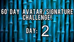 60 Day Avatar/Signature Challenge - Day 2! Minecraft Blog
