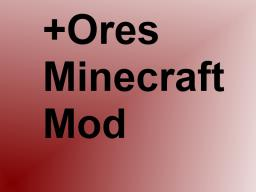[DISCONTINUED] [ModLoader/Forge] A-ZOres (Now with Config!) Minecraft Mod