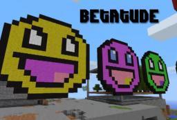 Betatude Server [24/7] [iConomy] [PvP] [Land]  (IP: betatude.com) Minecraft Server