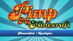 Pimp my Minecraft episode 4 Minecraft Map & Project