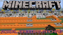 Animal Breeding Machine Minecraft Map & Project