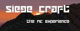 Siege Craft - the MC Experience Minecraft Server