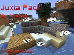 Juxta Pack - Tessellate much? [16x, 1.2.3]