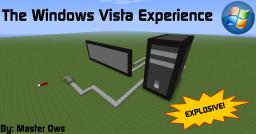 The Windows Vista Experience! Minecraft Map & Project