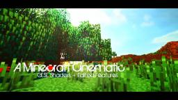 Minecraft Realistic Cinematics [GLSL Shaders + Edited Features]