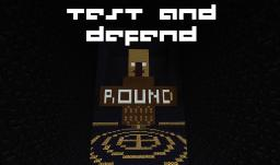 Test and Defend (Mini-game) Minecraft Map & Project