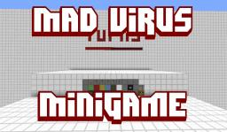 MAD VIRUS - Fully Featured Game in Minecraft Minecraft