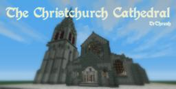 Christchurch City Cathedral Minecraft Map & Project