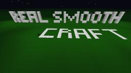 Real smooth craft Minecraft Texture Pack