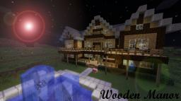 Wooden Manor Minecraft Map & Project