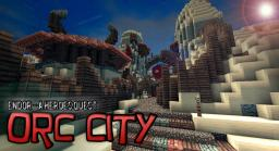 ENDOR - Orc City Minecraft Map & Project