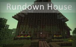 Rundown House Minecraft Map & Project