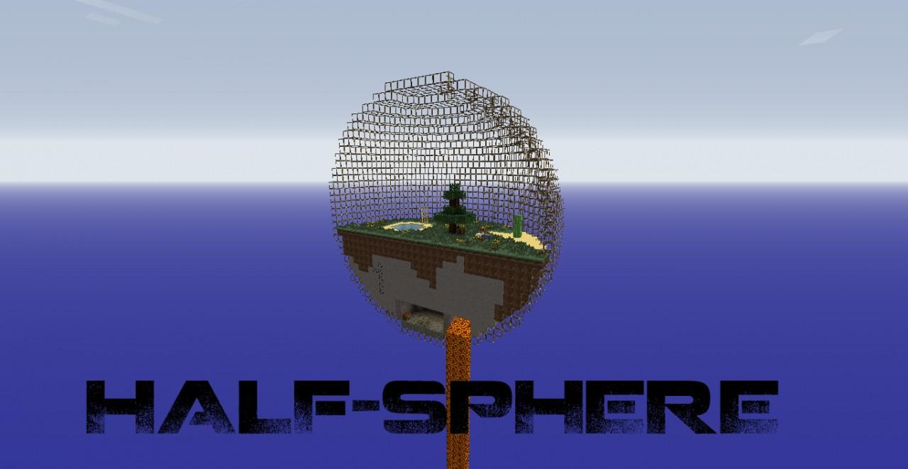 Half-sphere-survival Minecraft