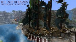 The Netherborn - the exodus of the seas Minecraft Project