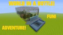 WORLD IN A BOTTLE! Minecraft Map & Project