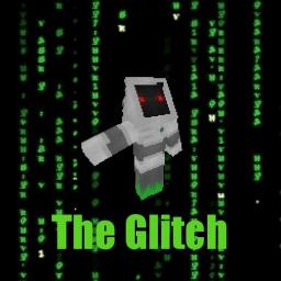 The Glitch, Evil Villian back story and compilation Minecraft Blog