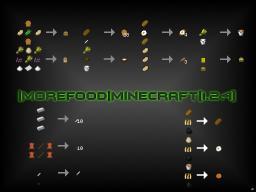 |More Food| Minecraft [1.2.4] Minecraft Mod
