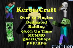 ★★★KerbiaCraft★★★ |No Whitelist| |99.9% Up Time| |30 Slots| |1.2.5| | |Griefing| |Raiding| |MCMMO| |Bukkit| |Dedicated Server| |RPG/PVP| Minecraft