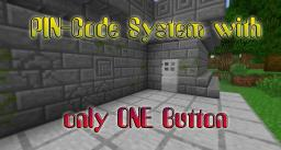 PIN Code System with only ONE Button Minecraft