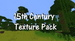 [1.2.5] 15th Century Texture Pack Minecraft