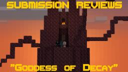 Submission Review: Goddess of Decay - Adventure Map Minecraft Blog Post