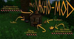 Nacho Mod - Finally Nachos in Minecraft! [1.2.5] (Video added) Minecraft Mod