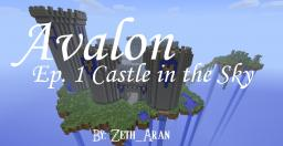 Avalon Ep.1 Castle in the Sky Minecraft Blog