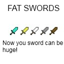 Fat Swords! 1.2.5 [16x]