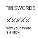 Thin Swords! 1.2.5 [16x]
