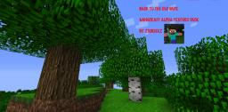 Back to old days   Alpha Texture pack   by zxbenxz Minecraft Texture Pack