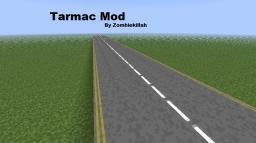 The Tarmac Mod [1.2.5] [ModLoader] [0.1a] [ModLoader] Minecraft Mod