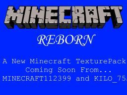 Minecraft: Reborn (HD: NEEDS MC PATCHER) V0.3 (MC VERSION 1.2.5) Minecraft Texture Pack