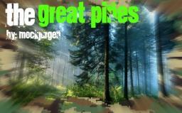 Custom terrain: The Great Pines Minecraft