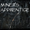 Miner's Apprentice [Discontinued] [1.2.5]