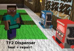 [1.7.10] [SMP/SSP/LAN] Team Fortress 2 Dispenser Minecraft
