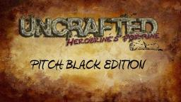 UNCRAFTED: Herobrine's Fortune Adventure Map Ver. 1.04 Minecraft Map & Project