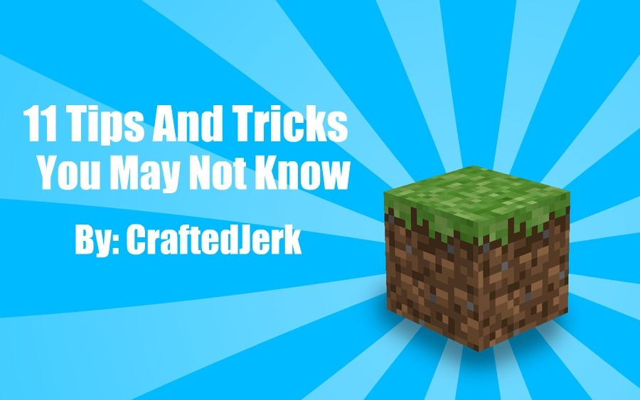 Minecraft Creative Tips Tricks: 11 Tips And Tricks You May Not Know (Vol. 1) Minecraft Blog