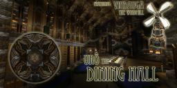 Dining Hall/Windmill (#s:2,3) Minecraft Map & Project