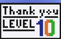 Thank you ! Level 10 !