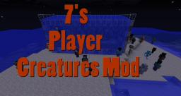 7's Player Creatures 1.2.5 [13 new monsters] Minecraft Mod