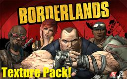 Borderlands Texture Pack [Mobs]