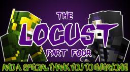 The Locust - Part 4 Minecraft Blog